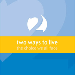 Two Ways to Live graphic