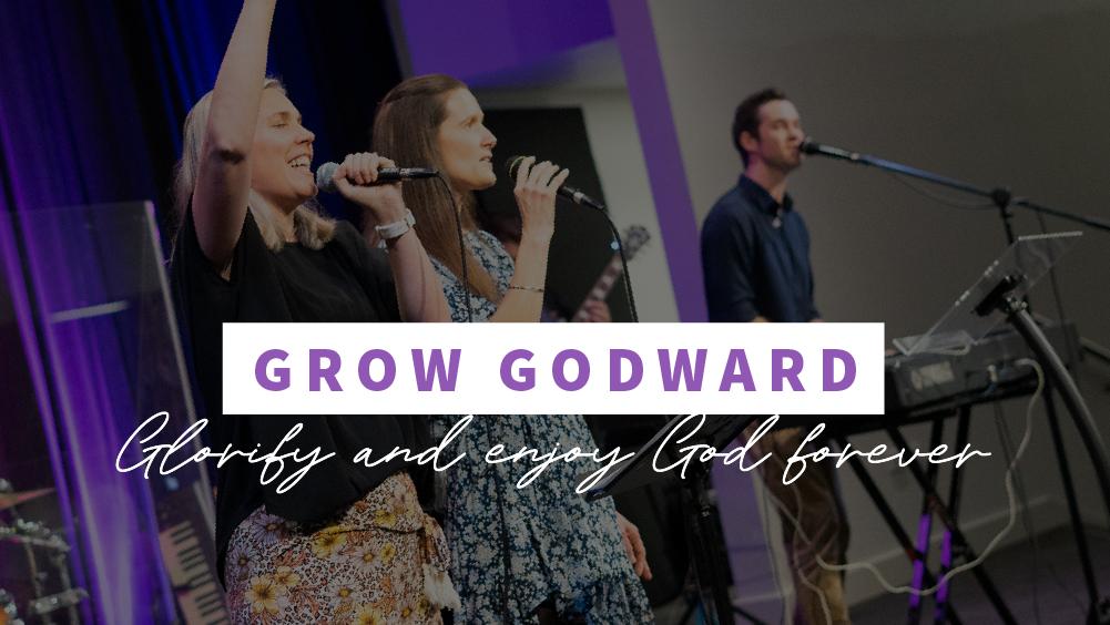 Grow Godward
