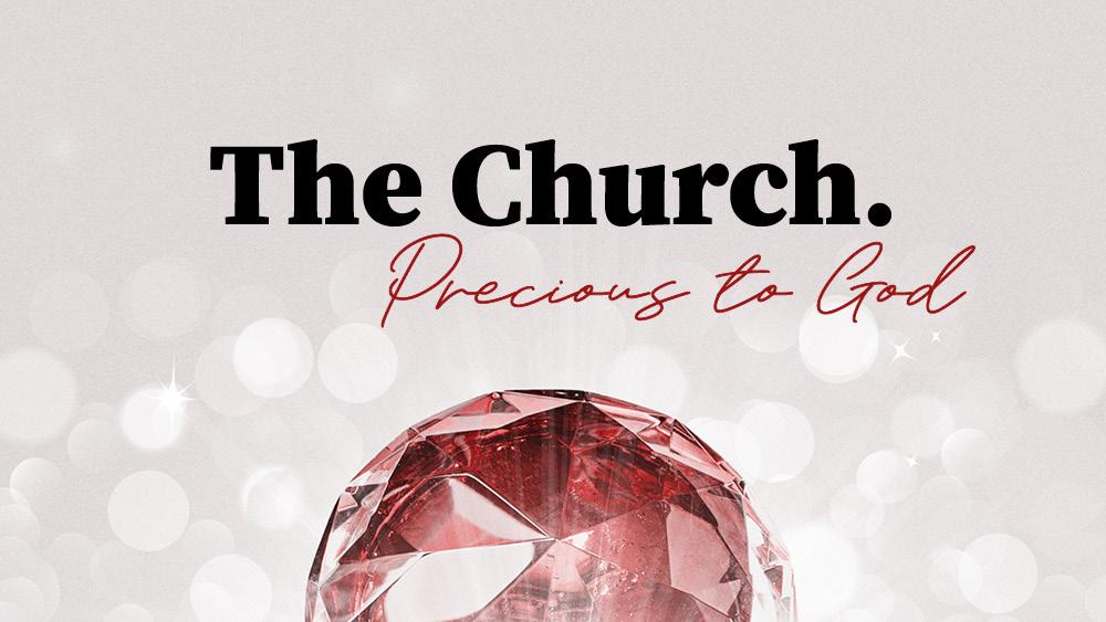 The Church - Precious to God